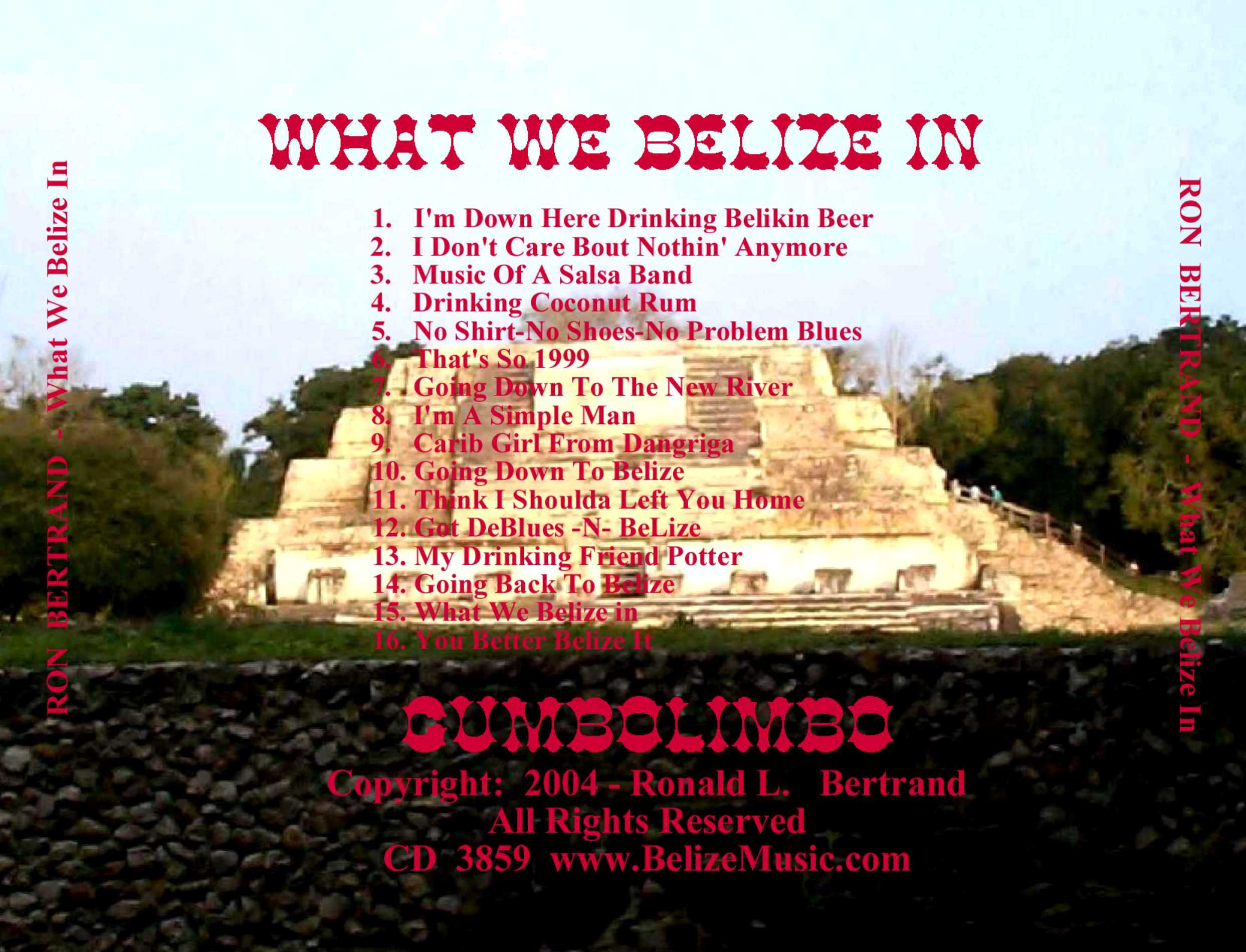 """What We Belize In"" CD"