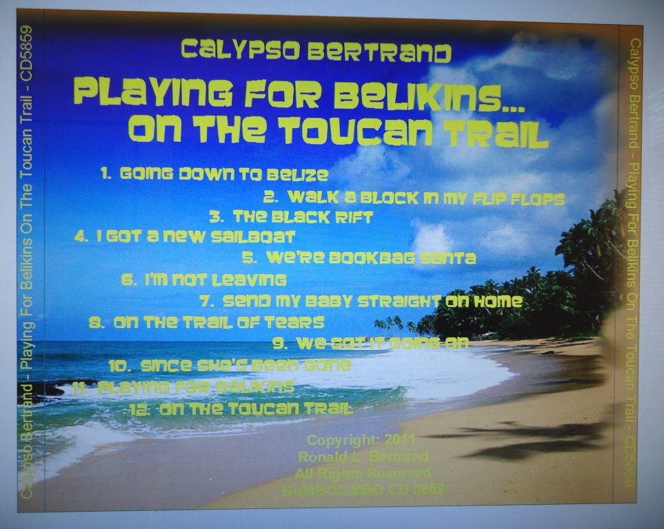 PLAYING FOR BELIKINS ON THE TOUCAN TRAIL CD